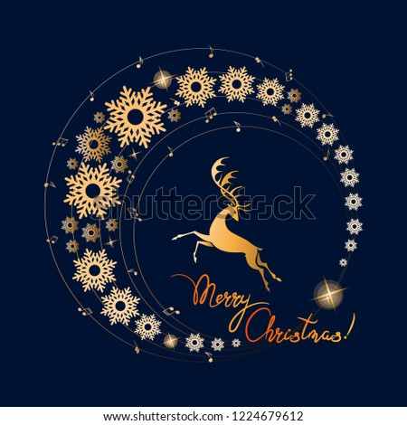 Noble deer in the golden circle of music and snowflakes. Merry Christmas! Melody of winter. Running deer on a dark background. Poster, a postcard with a deer, notes, snowflakes and a place for text.