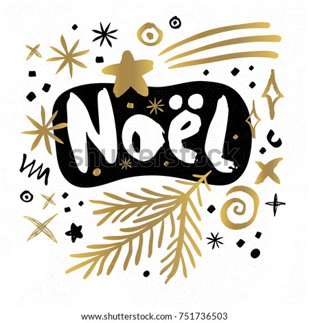 Noel Best Wishes Happy New Year sketch style Merry Christmas quote lettering Typography greeting card Gold black white doodles trendy elements. Hand drawn vector illustration.