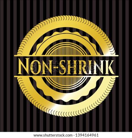 Non-shrink gold emblem. Vector Illustration. Detailed.