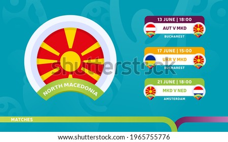 north macedonia national team Schedule matches in the final stage at the 2020 Football Championship. Vector illustration of football euro 2020 matches.