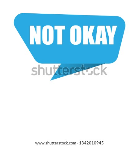 not okay sign, emblem, label, badge,sticker. not okay paper origami speech bubble. not okay. not okay banner. Designed for your web site design, logo, app, UI