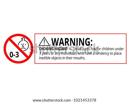 Not suitable for children under 3 years choking hazard forbidden sign sticker isolated on white background vector illustration. Small parts, warning, prohobited sign