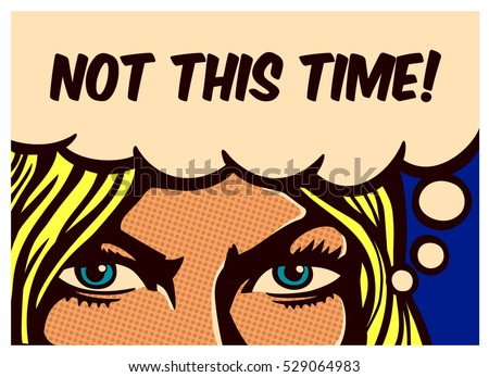 not this time  pop art comic