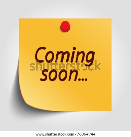 Note paper with coming soon message and push pin vector illustration. Eps 10.