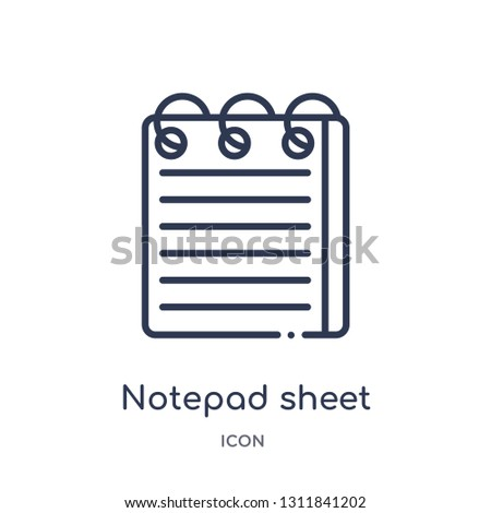 notepad sheet icon from other outline collection. Thin line notepad sheet icon isolated on white background.