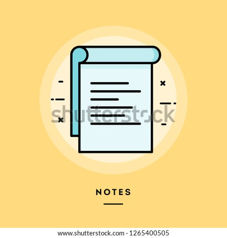 Notes, flat design thin line banner, usage for e-mail newsletters, web banners, headers, blog posts, print and more. Vector illustration.