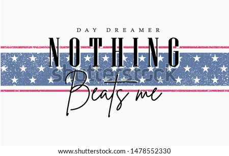 nothing beats me slogan on stripe pattern background
