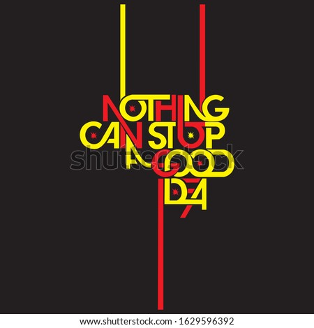 nothing can stop a good idea red and yellow gradient color vector design Stock photo ©