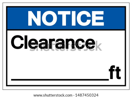 Notice Clearance Symbol Sign ,Vector Illustration, Isolate On White Background Label. EPS10
