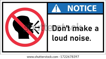 Notice don't make a loud noise. ストックフォト ©