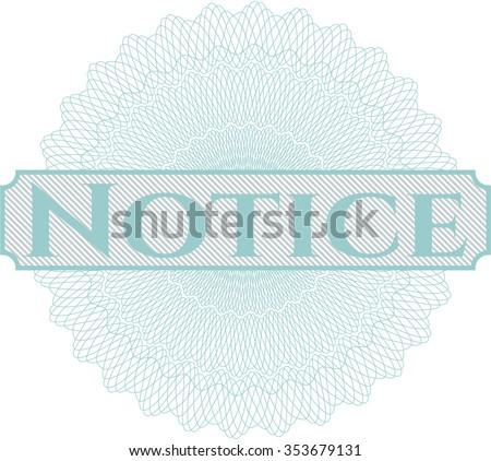 Notice linear rosette