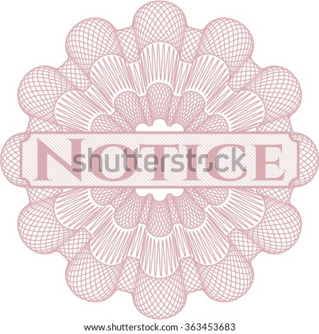 Notice money style rosette