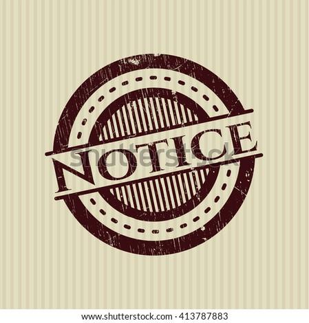 Notice rubber grunge stamp
