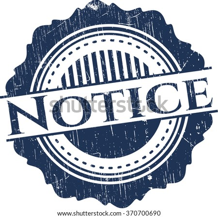 Notice rubber stamp with grunge texture