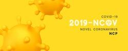Novel Coronavirus (2019-nCoV). Virus Covid 19-NCP. Coronavirus nCoV denoted is single-stranded RNA virus. Background with realistic 3d yellow virus cells. Horizontal banner, poster, header for website