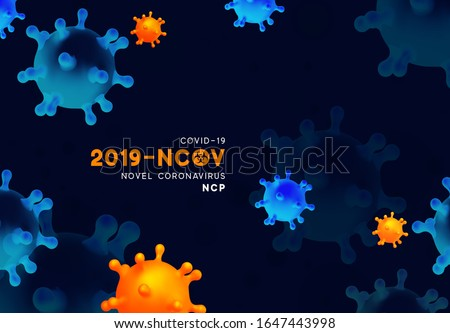 Novel Coronavirus (2019-nCoV). Virus Covid 19-NCP. Coronavirus nCoV denoted is single-stranded RNA virus. Background with realistic 3d blue and orange virus cells. danger symbol vector illustration.