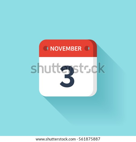 November 1. Isometric Calendar Icon With Shadow.Vector Illustration,Flat Style.Month and Date.Sunday,Monday,Tuesday,Wednesday,Thursday,Friday,Saturday.Week,Weekend,Red Letter Day. Holidays 2017.