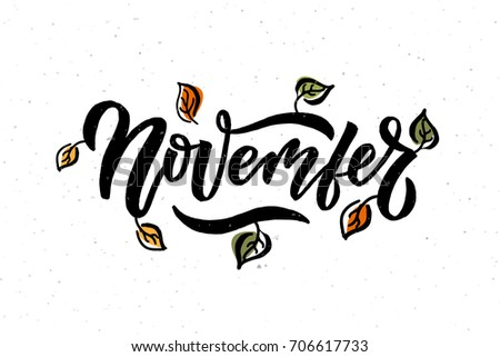 November lettering typography. Modern calligraphy. Vector illustration on textured background as poster, postcard, card, invitation template. Concept autumn advertising.