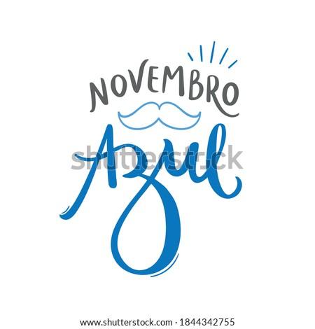 Novembro Azul. Blue November. Brazilian Portuguese Hand Lettering for prostate cancer prevention month with mustache draw. Vector. Foto stock ©
