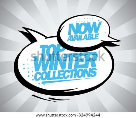 Now available Top winter collections pop-art style design with speech bubbles.