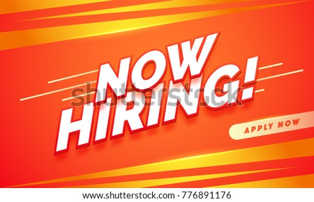 Now Hiring. Advertisement Poster or Banner Design on orange and yellow color background. Abstract background.