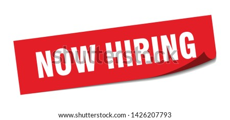 now hiring square sticker. now hiring sign. now hiring banner