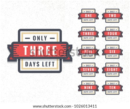 Number of Days Left To Go Badges or Sticker Design stock photo