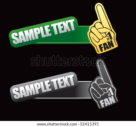 number one fan foam hand on tilted banners - stock vector