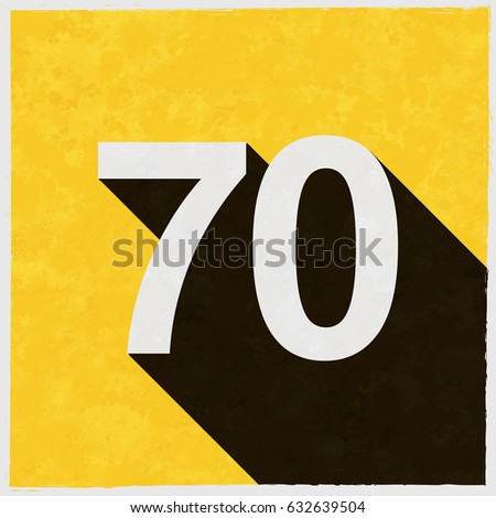 Number Seventy, 70 on retro poster with long shadow. Vintage sign with grunge effects. Vector illustration, easy to edit, manipulate, resize or colorize.