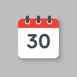 Number 30 - vector icon calendar days. 30th day of the month. Illustration flat style. Date of week, month, year Sunday, Monday, Tuesday, Wednesday, Thursday, Friday, Saturday. Holiday calendare date