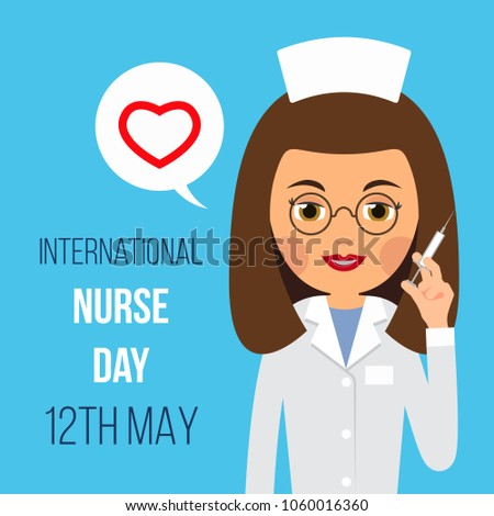 Nurse Day. Nurse is holding syringe in her hand. In bubble is heart icon. Illustration isolated of banner for International Nurse Day on white background in flat style.