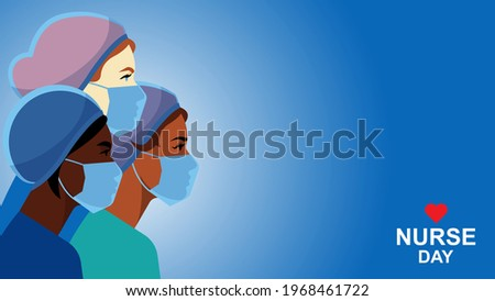 Nurses in medical mask and hat. Nurse day card. Multi-ethnic group of people medical occupation. Doctor, nurse, surgeon, assistant. Staff for people care, treatment, save of life. Modern vector