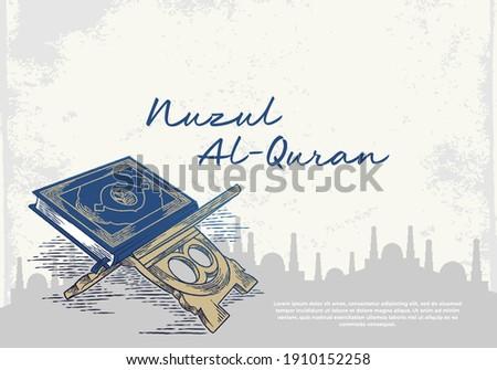 Nuzul al-Quran greeting card with blue quran. Islamic holly day for muslim community celebration with ahnd drawn vintage design.
