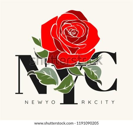 NYC slogan with rose graphic illustration