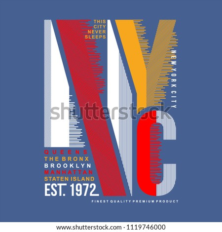 nyc typography t shirt design,vector illustration text art graphic