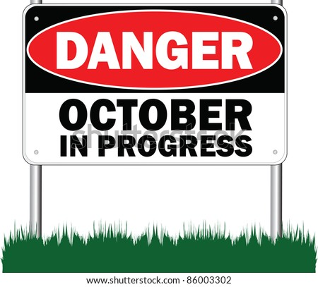 October in progress