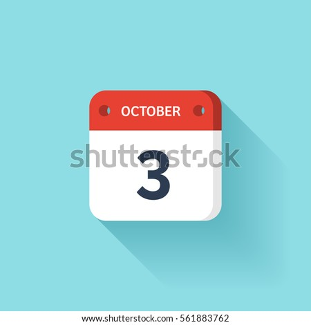 October 3. Isometric Calendar Icon With Shadow.Vector Illustration,Flat Style.Month and Date.Sunday,Monday,Tuesday,Wednesday,Thursday,Friday,Saturday.Week,Weekend,Red Letter Day. Holidays 2017.