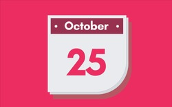 October 25th calendar icon. Day 25 of month. Vector illustration.