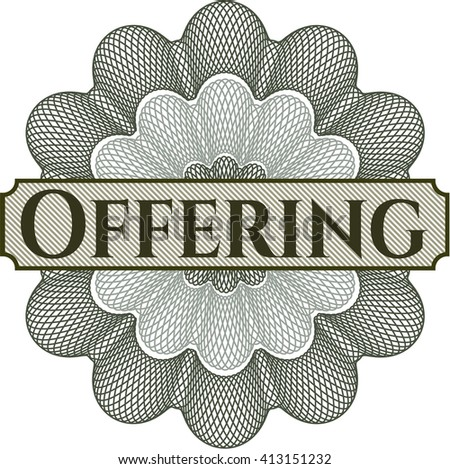 Offering rosette (money style emplem)