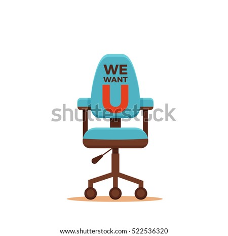 office chair with we want you