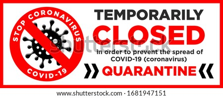 Office is temporarily closed by the coronavirus sign in the color of bacteriological danger. Information warning sign about quarantine measures in public places. Limitation and caution COVID-19. Vecto