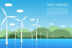 Offshore and onshore wind farms Green energy wind turbines at sea, in the ocean. Vector illustration. Place for text