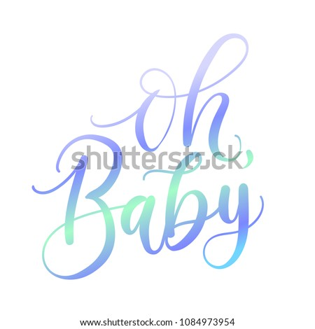 Oh baby holographic lettering inscription for baby shower isolated on white background. Baby shower greeting card.