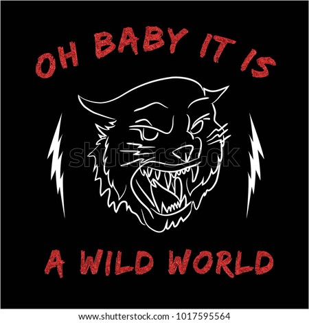Oh baby it is a wild world with wild cat rock type slogan glitter.  Rock And Roll Slogan Fashion patch, badge Rose  Punk girl gang Wild Cat T-shirt apparels print tee graphic design vintage rock style