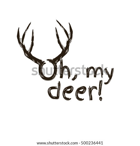 oh my deer fashion quote with