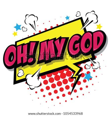 Oh! My God Comic Speech Bubble, Cartoon. art and illustration vector file.