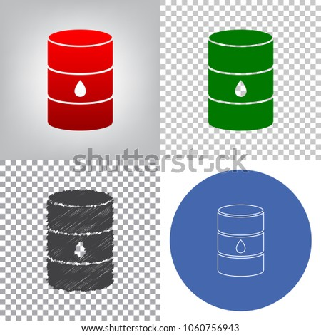 Oil barrel sign. Vector. 4 styles. Red gradient in radial lighted background, green flat and gray scribble icons on transparent and linear one in blue circle.