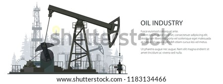 Oil Industry Banner, Silhouette Pumpjack on a Forest Background and Text, Overground Drive for a Reciprocating Piston Pump in an Oil Well, Vector Illustration