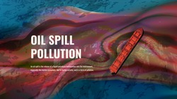 Oil spill pollution vector realistic illustration with text