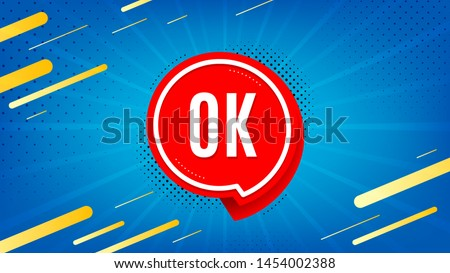 OK badge. Approved chat bubble icon. Abstract background. Modern concept design. Banner with offer badge. Vector